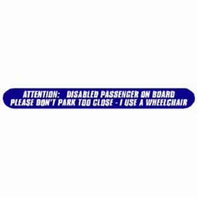 Attention: Disabled Passenger On Board Please Dont Park Too Close I Use A Wheelchair - Car Sticker 08