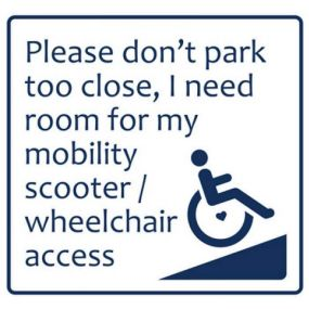 Car Sticker - Please don't park too close, I need room for my mobility scooter/ wheelchair access