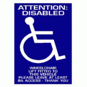 Attention: Disabled Wheelchair Lift Fitted To This Vehicle Please Leave At Least 8ft Access - Car Sticker 29