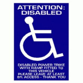 Attention: Disabled Power Trike With Ramp Fitted To This Vehicle Please Leave At Least 8ft Access  - Car Sticker 33
